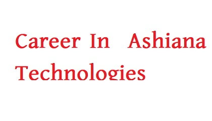 Photo of Ashiana Technologies  published a Job Circular
