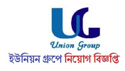 Photo of Union Group published a Job Circular