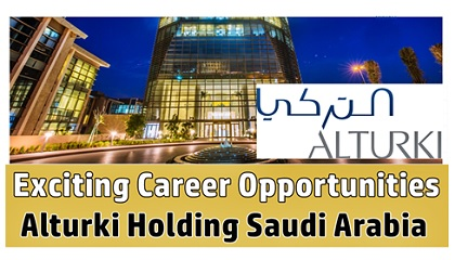 Photo of Alturki Holding Saudi Arabia Job Vacancy