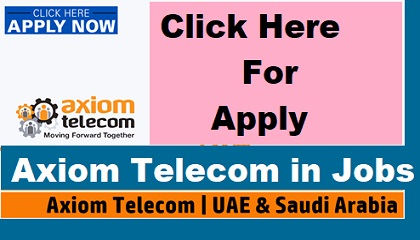 Photo of Axiom Telecom has been published a new jobs