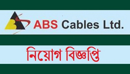 Photo of ABS Cables Ltd published a Job Circular.
