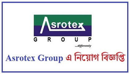 Photo of Asrotex Group published a Job Circular
