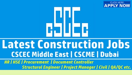 Photo of CSCEC Job Vacancies Dubai | China State Construction Engineering | UAE
