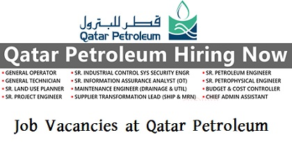 Photo of Job Vacancies at Qatar Petroleum 2019 | Govt Jobs QP Qatar