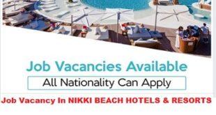 Job Vacancy In NIKKI BEACH HOTELS & RESORTS