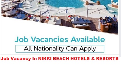 Photo of NEW JOB VACANCIES @ NIKKI BEACH HOTELS & RESORTS