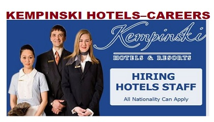 Photo of KEMPINSKI HOTELS – CAREERS | HIRING NOW!!!