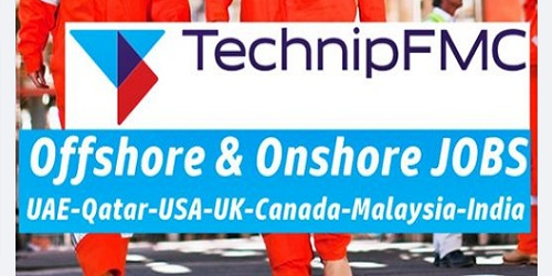 Photo of TechnipFMC Onshore & Offshore Jobs | UAE-Qatar-USA-UK-Canada-Singapore-India-KSA